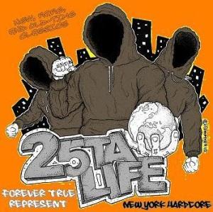 25 Ta Life - Forever True Represent