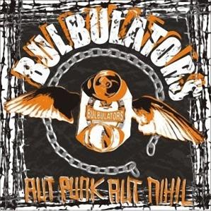 Bulbulators - Aut Punk Aut Nihil